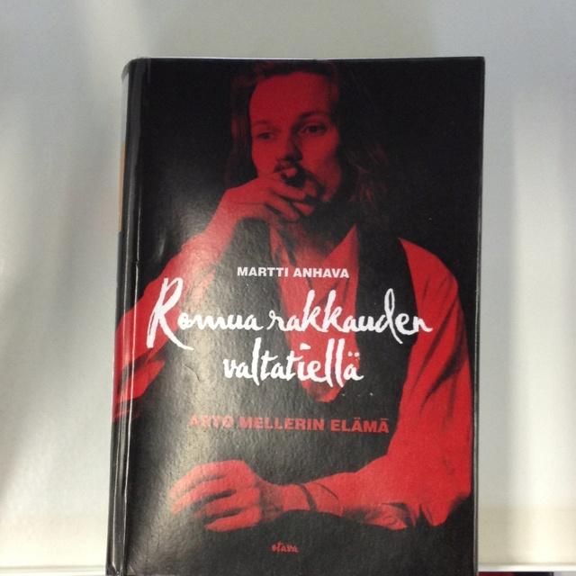 Romua rakkauden valtatiellä : Arto Mellerin elämä / Martti Anhava