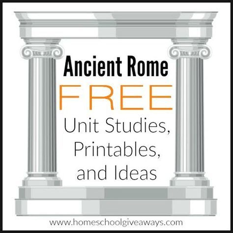 Historical Rome FREE Unit Research, Printables and Concepts