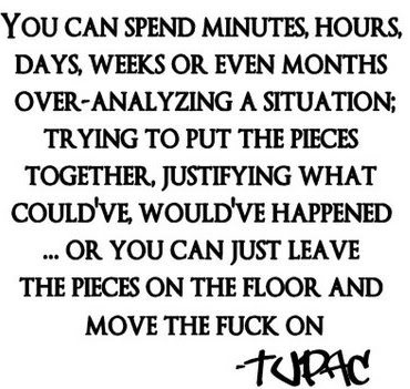 quote: Favorit Quotes, Word Of Wisdom, Remember This, Tupac Shakur, Well Said, Tupac Quotes, Moving Forward, True Stories, Wise Word