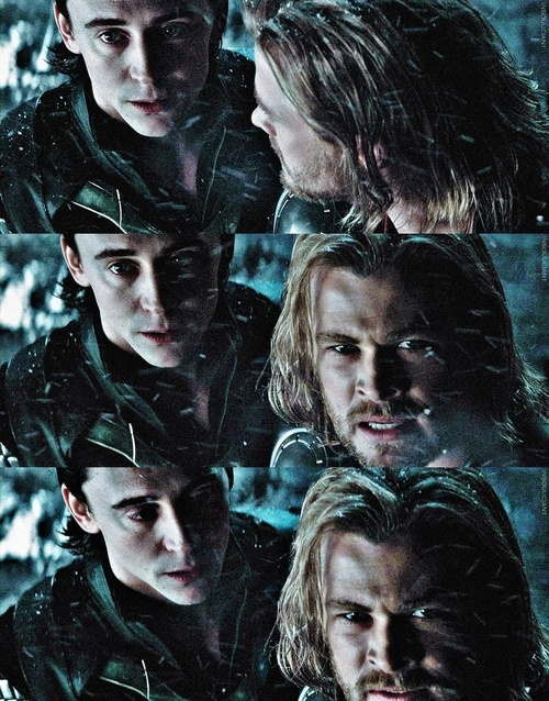 "Loki & Thor - This Loki look in the last picture, like ""You're stupid, but I love you"" <3"