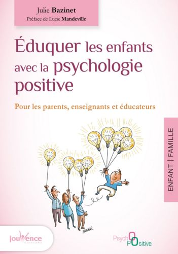 The immense benefits of positive psychology with children