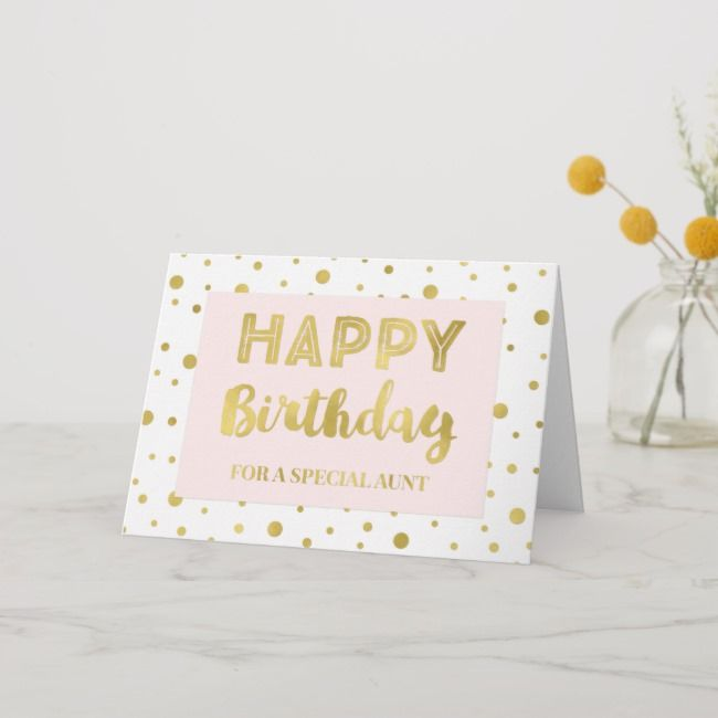 Gold Confetti Pink Aunt Birthday Card Zazzle Com Birthday Card For Aunt Birthday Cards For Mother Birthday Cards