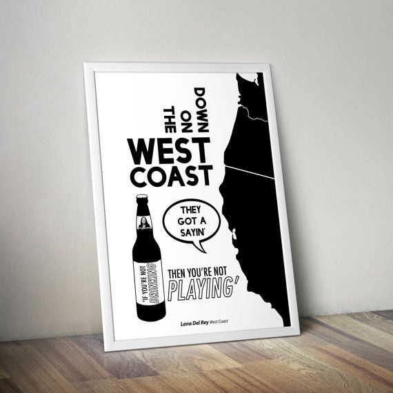 Lana Del Rey - West Coast - Modern Lyric Poster Print - Wall Art - Born To Die - Ultraviolence