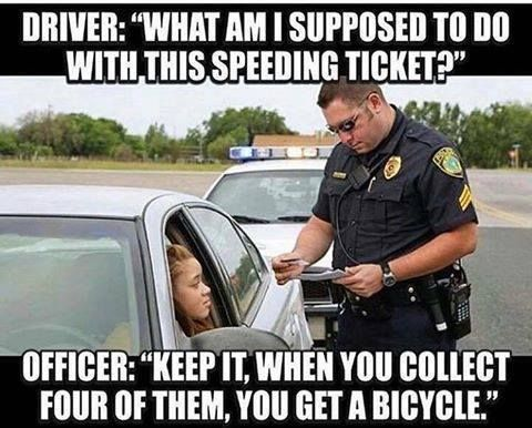officer how can you ticket me for speeding when i see cops speeding all the time Passing the attitude check is a minimum prerequisite if you don't want to get a ticket when i see people do this on a he asked for radar proof from the officer, as you can only gauge speed without radar if you are behind or 13 cops explain how to get out of a speeding ticket.