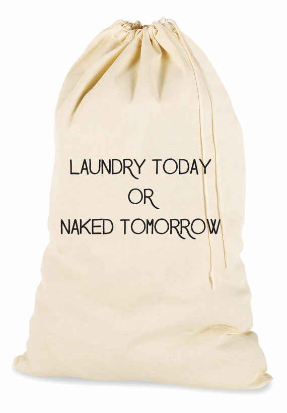 Would be cute to write on a standing laundry bag