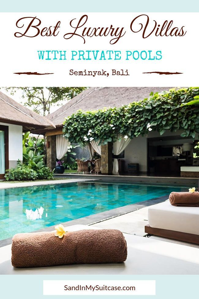 In Bali Luxury Villas In Seminyak With Private Pool Are All The Rage Sand In My Suitcase Luxury Hotel Hotel Best Hotels