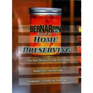 Bernardin Bernardin Guide to Home Preserving Golda's Kitchen