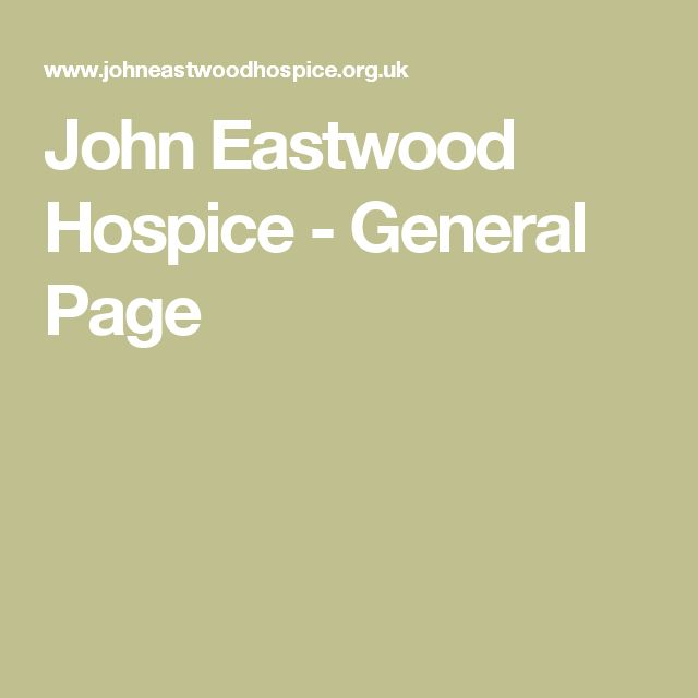 27 best living with terminal illness images on pinterest grief john eastwood hospice general page fandeluxe Gallery