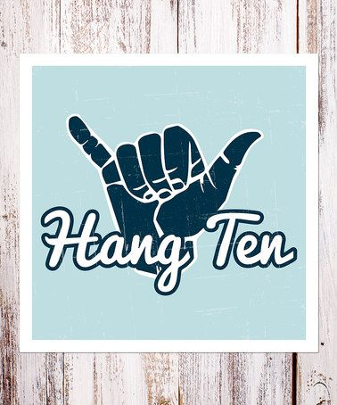 Another great find on #zulily! 'Hang Ten' Print #zulilyfinds                                                                14.99