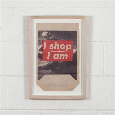 I shop therefore I am von Barbara Kruger