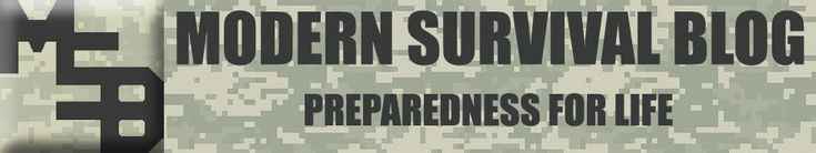 Modern Survival Blog | Survival Preparedness For Life