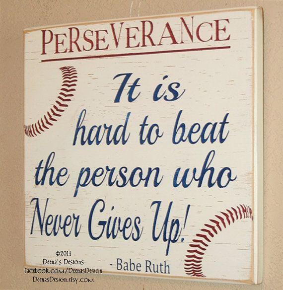 Baseball Decor, Baseball Sign, Baseball Quote, Wooden Baseball Sign, Babe Ruth Quote, Baseball Wall Decor - Perseverance - Never Give Up