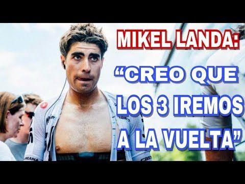 Sorprendentes Declaraciones de Mikel Landa al diario Marca - Videos de Ciclismo