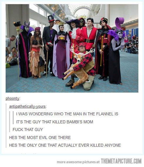 The villain who killed Bambi's mom!
