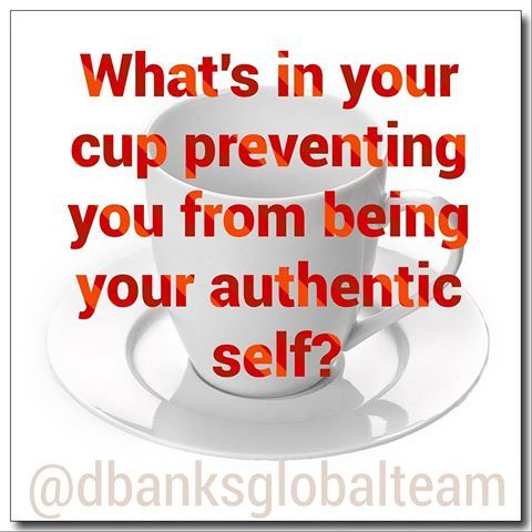 What's in your cup preventing you from being your authentic self?  Maybe it's time to empty your cup and refill it with what truly defines you and your destiny.   Now Let's Transition!!! #walkinyourtruth #transitionalmoment #new #destiny #dbanksglobalteam #transitioncoach #dbanks
