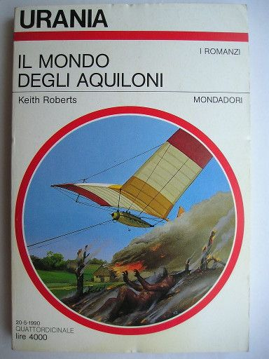 "The novel ""Kiteworld"" by Keith Roberts was published for the first time in 1985 by fixing-up some stories published previously. Cover art by Vicente Segrelles for the first Italian edition. Click to read a review of this novel!"