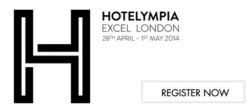 @Hotelympia 2014, Excel London UK, 28 April - 1 May 2014