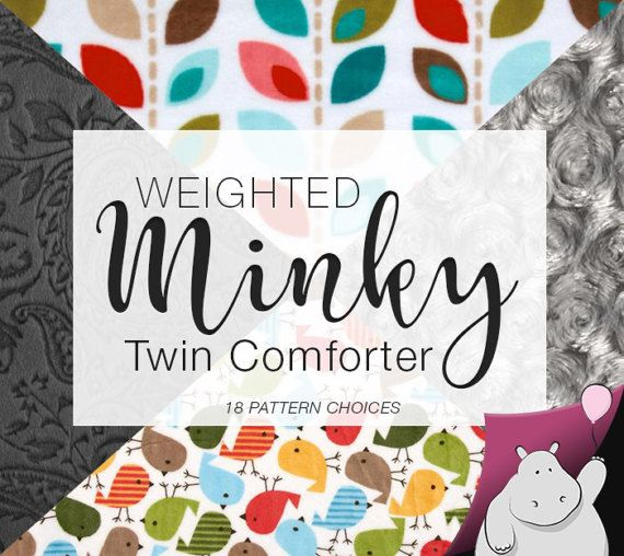 "Flat Hippo Minky Twin Comforter Weighted Blanket 60x90"" https://www.etsy.com/listing/502999362/twin-minky-weighted-comforter-you-pick"