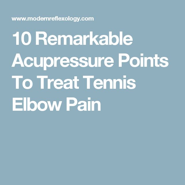 10 Remarkable Acupressure Points To Treat Tennis Elbow Pain
