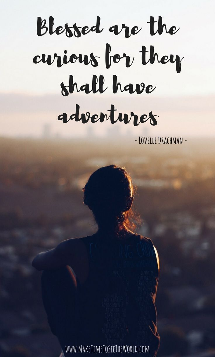 Travel Inspiration | Travel Quote | Blessed Are The Curious For They Shall Have Adventures | Wanderlust | Awesome Travel Quotes | Inspirational Travel Quotes: