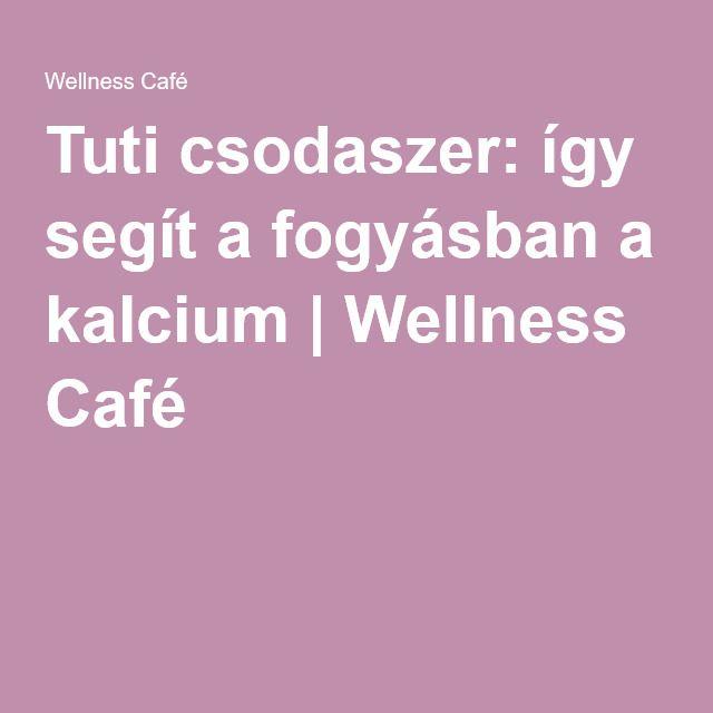 Tuti csodaszer: így segít a fogyásban a kalcium | Wellness Café