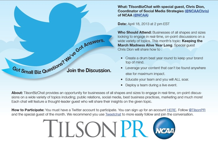 Join us for April's #TilsonBizChat with special guest, Chris Dion, Coordinator of Social Media Strategies of NCAA   Date: April 18, 2013 at 2 pm EST