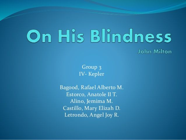 Poem Analysis on On His Blindness by John Milton