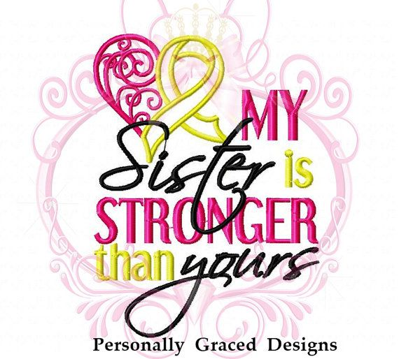 Instant Download My Sister is Stronger than yours Cancer Ribbon Heart Machine Embroidery Design, 5x7, Childhood Cancer, Cancer Awareness  ---------------------------------------------------------------------------------------------------------------------------------------------------------- IMPORTANT: This is NOT an iron on or patch. This design is a manually digitized machine embroidery design. You must have an embroidery machine and know how to transfer the file to your machine in order…