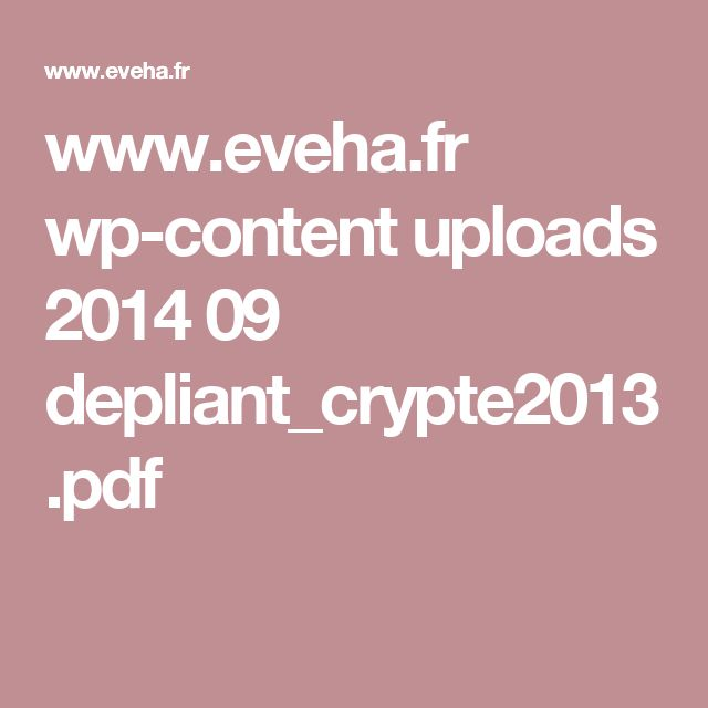 www.eveha.fr wp-content uploads 2014 09 depliant_crypte2013.pdf
