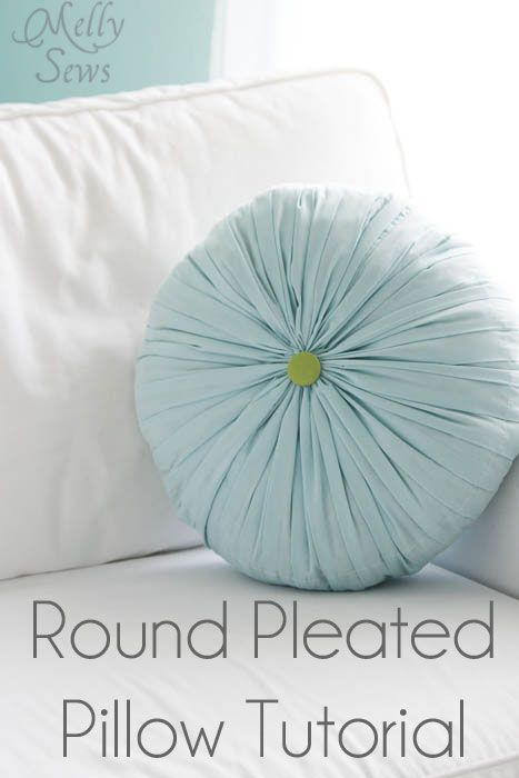 Round Pleated Pillow Tutorial - Melly Sews  Sew B it