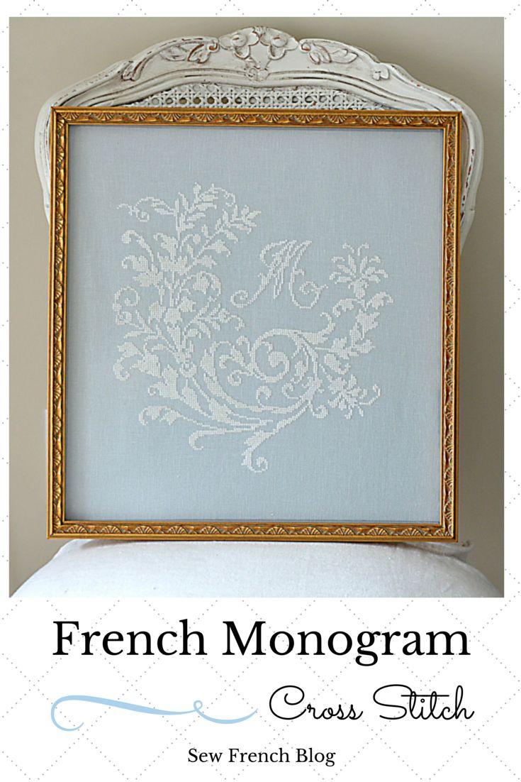 Cross Stitch. French Blue. White. Silk. Linen. Monogram. French. Sew French Cross Stitch Blog. Embroidery.