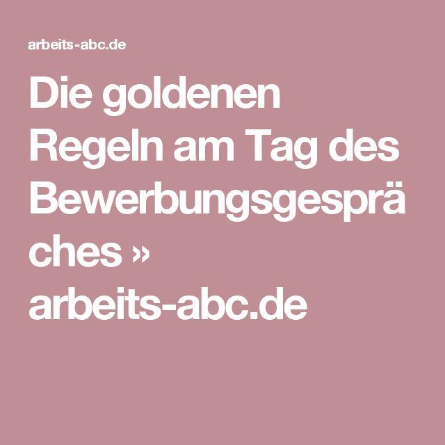Die goldenen Regeln am Tag des Bewerbungsgespräches » arbeits-abc.de