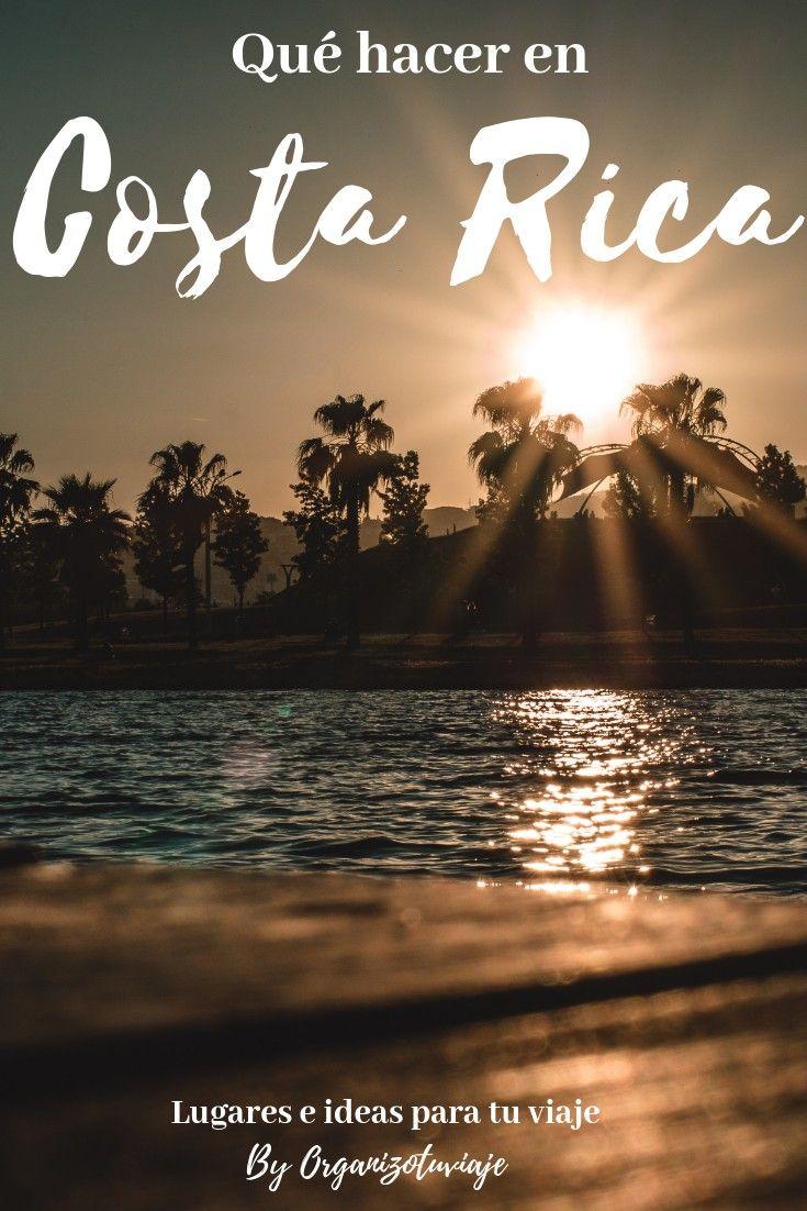 Viajar A Costa Rica Por Tu Cuenta Viajar A Costa Rica Viajes Viajes A Costa Rica