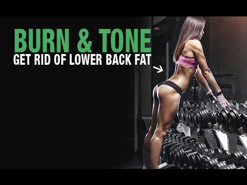 Get Rid of Lower Back Fat (BURN FAT AND TONE UP!!)