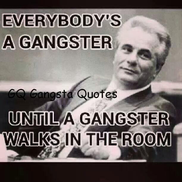 Gangster Quotes And Images: 17 Best Images About Real Gansters On Pinterest