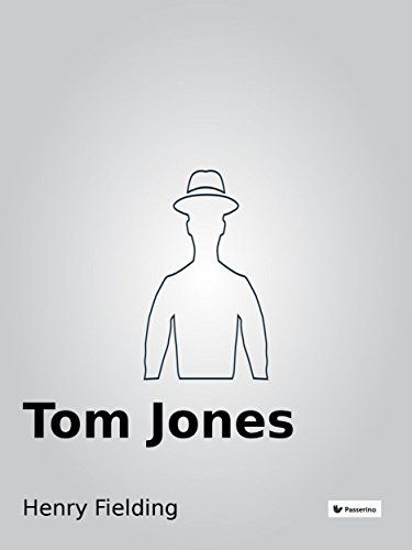Tom Jones by Henry Fielding…