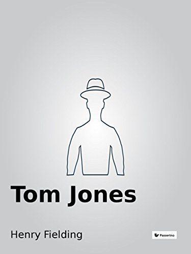 Tom Jones by Henry Fielding…