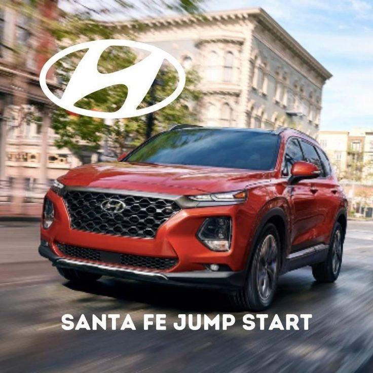 Hyundai Santa Fe Jumpstart Service In 2021 Hyundai Santa Fe Hyundai Santa Fe