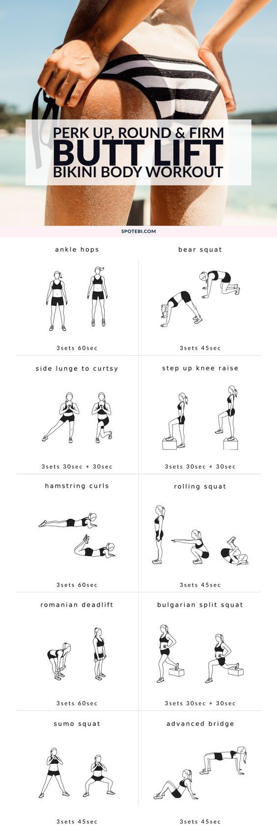 Perk up, round and firm your glutes with this butt lift workout for women. A 30 minute routine designed to target and activate your muscles and make your backside look good from every angle! http://www.spotebi.com/workout-routines/butt-lift-bikini-body-workout/
