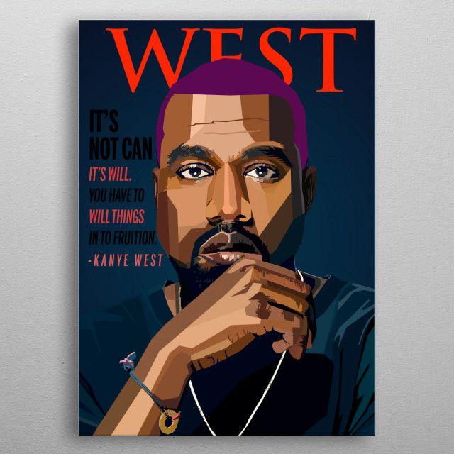 Kanye West Wpap Pop Art Metal Poster Print Nguyen Dinh Long Displate Pop Art Kanye West Kanye West Painting