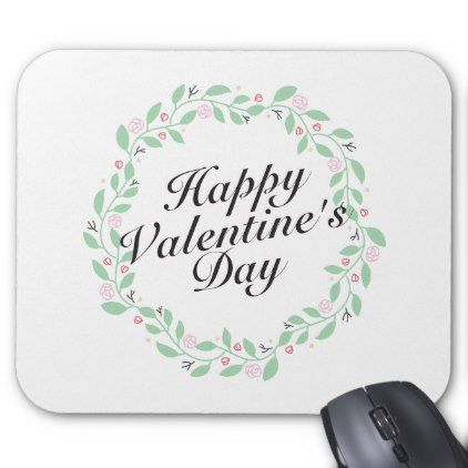 #Simple Happy Valentine's Day Floral Wreat Mousepad - #floral #gifts #flower #flowers