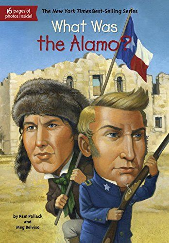 What Was the Alamo?  Grosset Dunlap