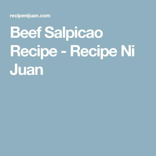 Beef Salpicao Recipe - Recipe Ni Juan