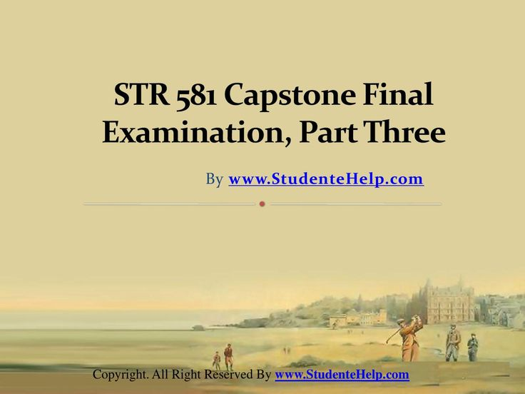 Make your dream to Ace your exams a reality. Experience the easiest way to handle exam pressure with the good tutorial like us. StudenteHelp.com provide STR 581 Capstone Final Exam Part Three UOP Complete Class Assignments and Entire Course question with answers LAW, Finance, Economics and Accounting Homework Help, UOP course Individual Assignment, UOP Course Tutorial, Final Exam Study Guides, individual assessment etc. visit us to learn more!
