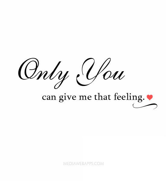 I Love You And Only You Quotes: 238 Best Images About Love Of My Life! On Pinterest