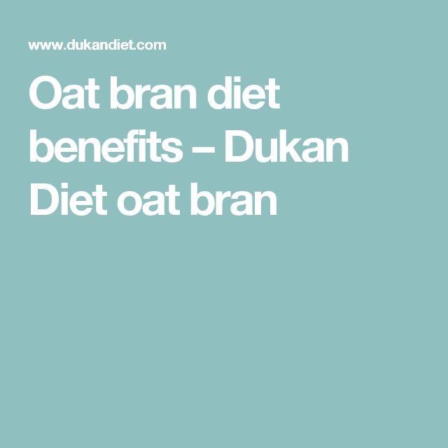 Oat bran diet benefits – Dukan Diet oat bran