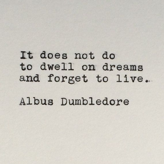 Harry Potter's Albus Dumbledore Quote Typed by LettersWithImpact