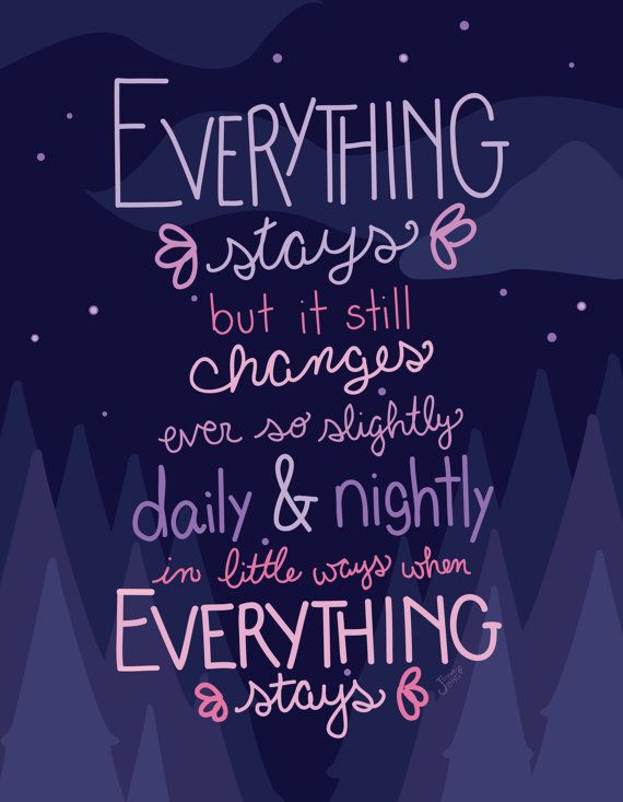 Everything Stays Print by DesignsbyJessiebell on Etsy