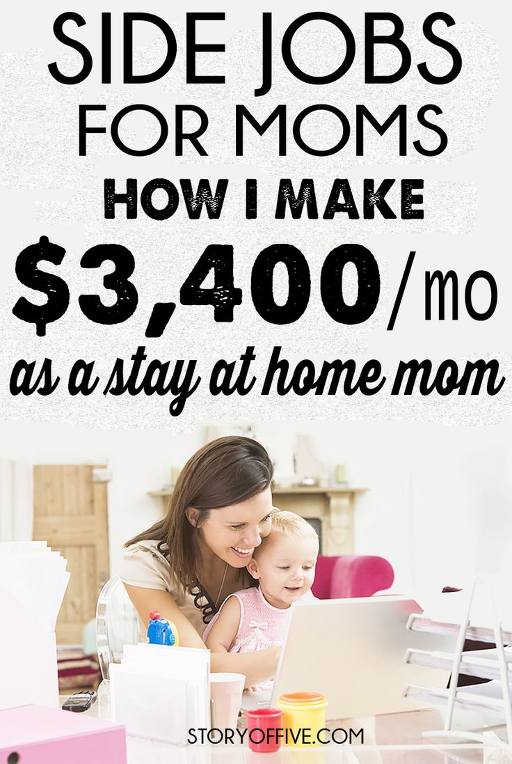 Side Jobs For Moms + How I Make $3,400 per month as a Stay at Home Mom to three kids. Click to Read or Pin & Save for Later.