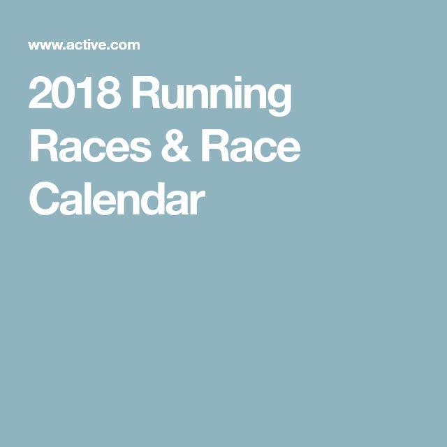2018 Running Races & Race Calendar